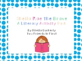 Sheila Rae the Brave Literacy Pack
