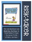 Sheila Rae, the Brave Risk-Taker