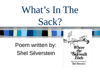 "Shel Silverstein ""What's In The Sack"" Poem Powerpoint"