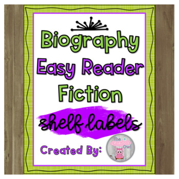 Shelf Labels: Bio, Easy/Early/Everybody & Fiction Sections