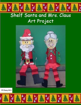 Shelf Santa and Mrs. Claus Art Project