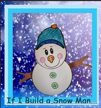 """Shelf Snowman Art Project / Booklet """"If I Build a Snowman Book""""and PowerPoint"""