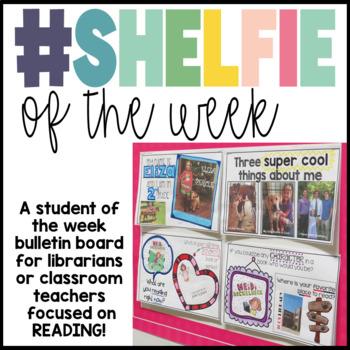 Shelfie of the Week: A Selfie Student of the Week Display Focused on Reading