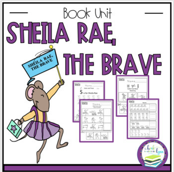 Sheila Rae, the Brave Book Unit