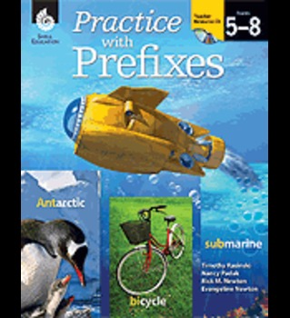 Shell Education: Practice with Prefixes