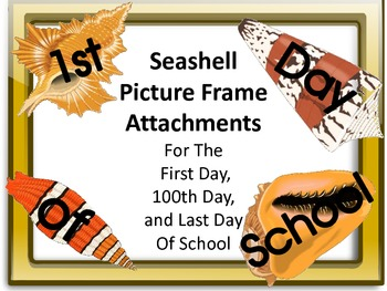 Seashell Picture Frame Attachments First Day 100th Day Last Day