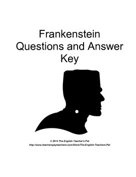 Shelley's Frankenstein Chapter Questions and Answer Key