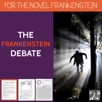 Shelley's Frankenstein Debate, High School ELA
