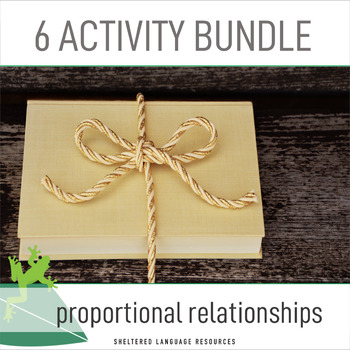 Sheltered Instruction 6 Activities for Proportional Relationships