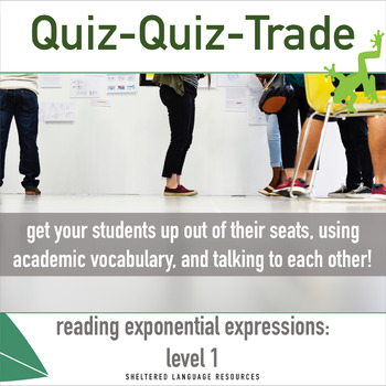 Sheltered Instruction Quiz-Quiz-Trade Reading Exponential Expressions Level 1