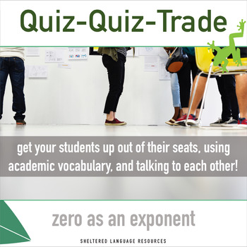 Sheltered Instruction Quiz-Quiz-Trade Zero as an Exponent