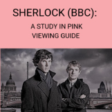 Sherlock (BBC)- A Study In Pink Viewing Guide