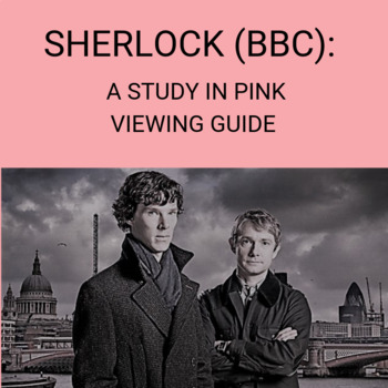 Sherlock (BBC): A Study In Pink Viewing Guide