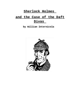 Sherlock Holmes And The Case of The Daft Divas