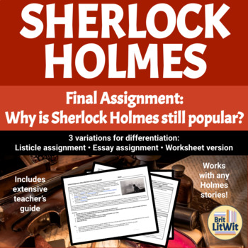 Sherlock Holmes Culminating Assignments
