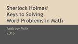 Sherlock Holmes'  Keys to Solving Word Problems in Math