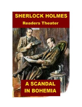 Sherlock Holmes Readers Theater - A Scandal in Bohemia