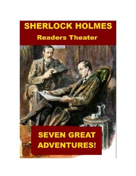Sherlock Holmes Readers Theater - Seven Great Stories
