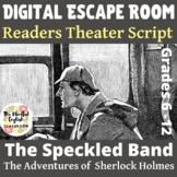 "Sherlock Holmes -""The Speckled Band"" Readers Theater Script and Escape Room Game"