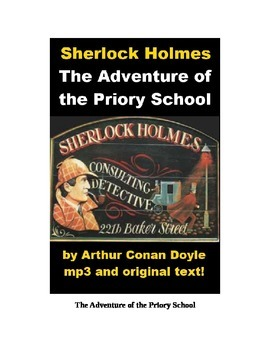 Sherlock Holmes - The Adventure of the Priory School mp3 and text