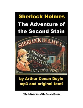 Sherlock Holmes - The Adventure of the Second Stain text and mp3