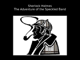 "Sherlock Holmes ""The Adventure of the Speckled Band"" Unit PowerPoint"