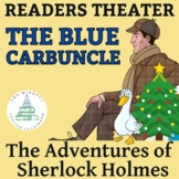 """Sherlock Holmes - """"The Blue Carbuncle""""- Reader Theater Script for Middle & High"""