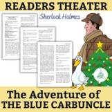 """Sherlock Holmes - """"The Adventure of the Blue Carbuncle""""- Reader Theater Script"""
