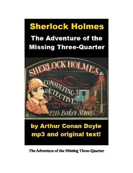 Sherlock Holmes - The Missing Three Quarter text and mp3