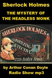 Sherlock Holmes - The Mystery of the Headless Monk mp3