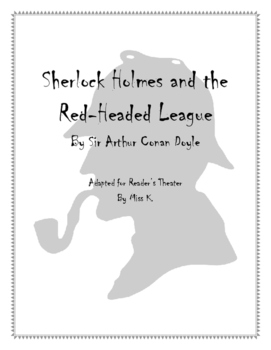Sherlock Holmes and Red-Headed League Reader's Theater