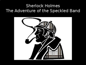 """Sherlock Holmes and """"The Adventure of the Speckled Band"""" Unit Bundle"""