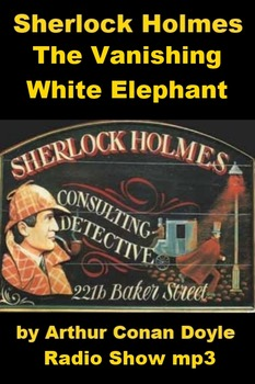 Sherlock Holmes mp3 - The Vanishing White Elephant
