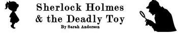 Sherlock Holmes & the Killer Toy