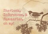 Sherlock: Making Inferences & Summaries