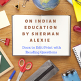 Sherman Alexie On Indian Education with Reading Questions