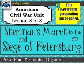 Sherman's March to Sea, Siege of Petersburg PowerPoint and