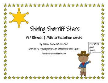 Sherriff Stars- /s/ blends and /sh/