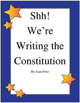 Shh! We're Writing the Constitution Imagine It! Grade 5