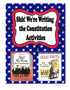 shh we're writing the constitution lesson plans Lesson plans fast and fun facts about the constitution publicity for your event 26  shh we're writing the constitution fritz, jean new york: g p putnam's sons, 1987  i signed the constitution provides children with meaningful education about and.