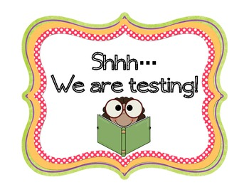 Shhh! We're Testing! Sign