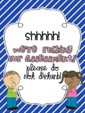 Shhh! We're rocking our assessment! {Printable Sign FREEBIE}