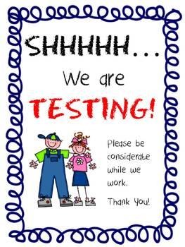 Shhh...Classroom Door Testing Sign
