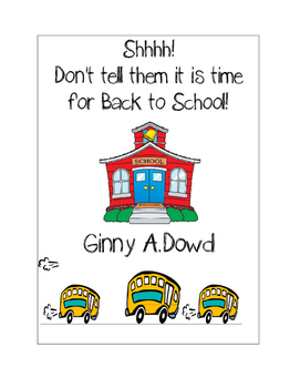 Shhhh! Don't Tell Them It is Time for Back to School!