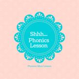Shhhhhhhh….. Don't Tell Anyone about this Phonics Mini-Lesson