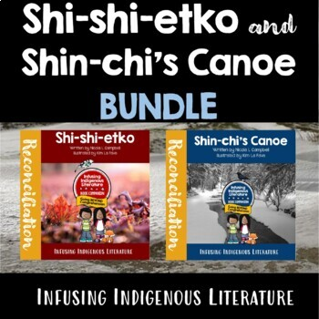 Shi-shi-etko and Shin-chi's Canoe BUNDLE First Nations' and Native American Lit.