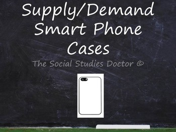 Shifters of Supply and Demand: Smart Phone Case Activity