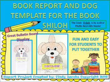 Shiloh Book Report; Shiloh Dog Template; Rubric for Book Report