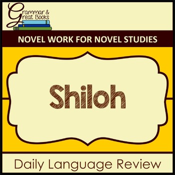 Shiloh: Daily Language Review for 4th Grade