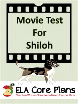 Shiloh Movie Watching Guide and Test